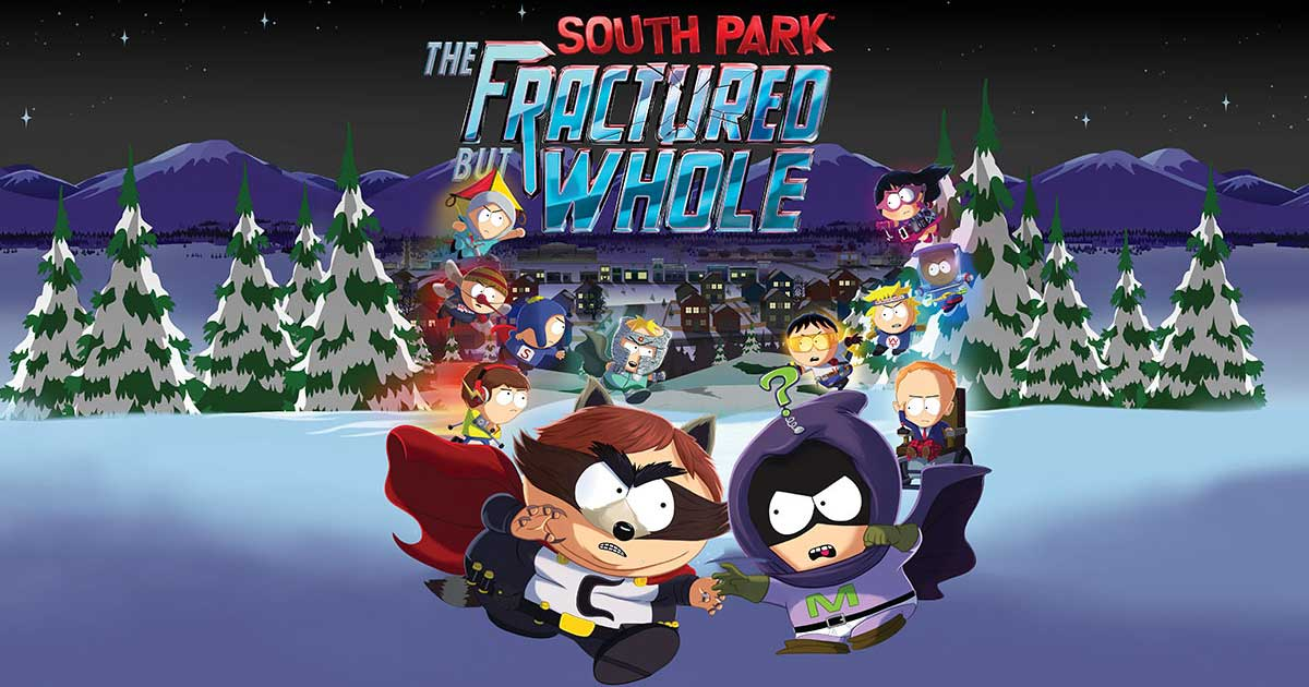 South Park The Fractured But Whole Available Now On Ps4 Xbox One