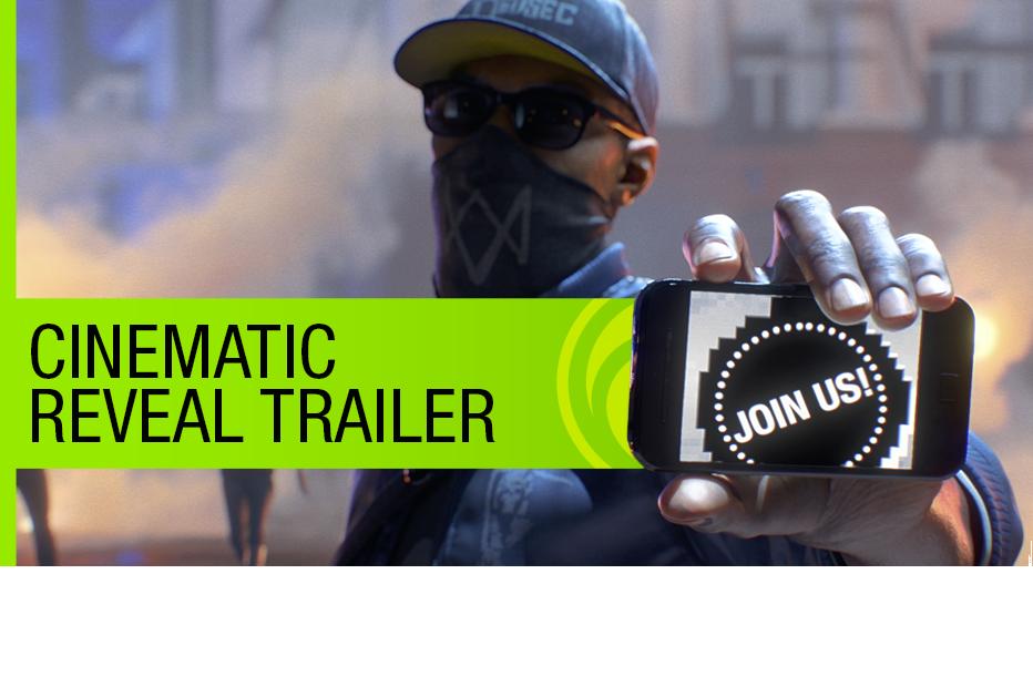 WatchDogs 2 E3 2016 CG Trailer